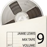 JAMIE LEWIS MIX TAPE VOLUME 9
