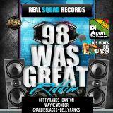 98 Was Great Riddim_Medley By DJ Acon The Veteran