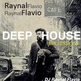 Deep Mix Sessions.DjRaynalFlavio