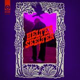Perfumed Garden Presents Helter Skelter