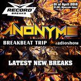 ANONYMS - BREAKBEAT TRIP 01.04.2018 @ RADIO RECORD BREAKS