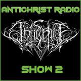 Antichrist Radio: Show 2: Black, Death, Doom, Thrash, Speed, Grind, Power Metal