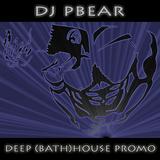 DJ PBear - Deep (Bath)House Promo (June 2015)