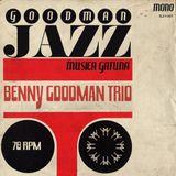 BENNY GOODMAN TRIO / 78 RPM / MUSICA GATUNA