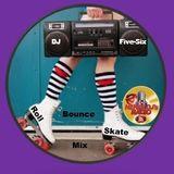 """""""Soul Sundays"""" W/ DJ Five-Six (On Nerve DJs Radio) (Roll Bounce Skate) Mix #2"""