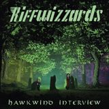 The Riffwizzards - Hawkwind Interview