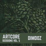 Dimdoz - Artcore Sessions vol. 5