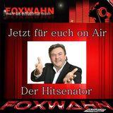 Foxwahn - Hitsenator Goes PopSchlager (102 Min.) 27.01.2015