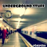 Underground Stuff