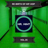 MR. MINT - RE-BIRTH OF HIP-HOP VOL.35
