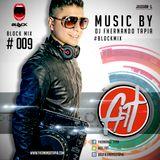 #BLOCKMIX009 (ELECTRO & REGGAETON CLASICC) (DJ Fhernando Tapia)