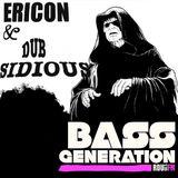 Bass Generation Cloudcast #6 - Ericon & Dub Sidious