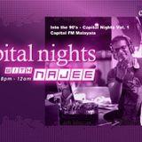 Into the 90's - Capital Nights Vol. 1 - Capital FM Malaysia