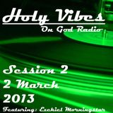 Holy Vibes Episode 2 - God Radio (Christian Electro House & Dubstep)