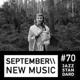 Jazz Standard \\ September New Music
