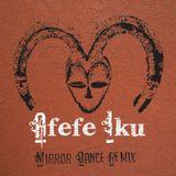 Afefe Iku - Mirror Dance - Phonic Lounge Bootleg013