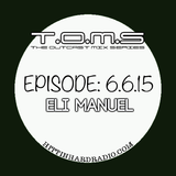 The Outcast Mix Series ft Eli Manuel
