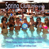 Spring Club House Vol. 5 (Mixed by DJ Johnny Ocean) Promo Only (2018)