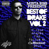 Mista Bibs - Best Of Drake Vol 2