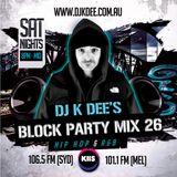 DJ K DEE - KIIS FM Block Party Mix 26
