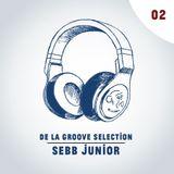 De La Groove Selection - Sebb Jr