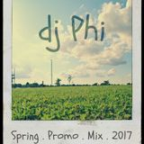 dj Phi - Spring Promo Mix 2017