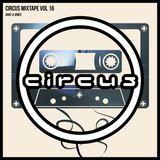 Circus Mixtape Vol 16 - Duke & Jones