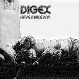 DIGEX - HAVE A NICE DAY !! ( Drum n Bass Jungle Dub Mix Set )