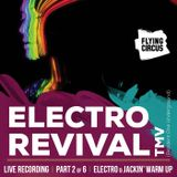 TMV @ Flying Circus Cluj - Part 2 Electro & Jackin' warm up