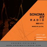 Sonoma Fit Radio Mix #11 W/ DJ CAL