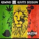 Rewind Roots Session - Rastfm 15th Feb 2019