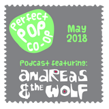 The Perfect Pop Co-op podcast May 2018