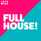 Jack Wins presents: FULL HOUSE! #8