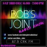 Bobs Joint CRK FM Show 1 03/12/16