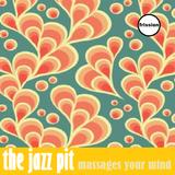The Jazz Pit Vol.7 : No. 10