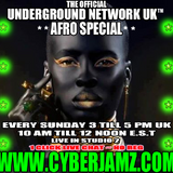 THE OFFICIAL UNDERGROUND NETWORK UK. LIVE SET @ CYBERJAMZ RADIO ..AFRO HOUSE