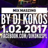 Mix Maszing by KOKOS [17-02-01] Radio Show i Radio Szafir Poland