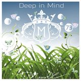 Deep in Mind Vol.73 by Manu DC