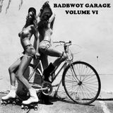 Badbwoy Garage - Volume VI - BeeFlex UK Bassline Mix