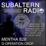 Mentha b2b D-Operation Drop - Subaltern Radio 13/04/2017 on SUB.FM