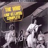 The Who, Live at Leeds, plus punky nonsense