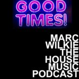 Marc Wilkie - Sept 2015 - Good Times