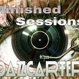 Minished Sessions -DazCarter