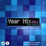 Adolfo Serrano - Yearmix 2013 Music City House ( MEET ME AT - ULTRA 2014 - TOMORROWLAND 2014 )