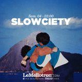 Slowciety • DJ set • LeMellotron.com