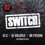 Switch | Mixtape 02 (April 2011)