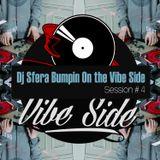 DJ Sfera Bumpin On the Vibe Side #4