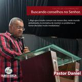 """Culto de Celebração - 19 Agosto - """"Buscando conselhos no Senhor."""" Josué 9 - PR. Daniel"""