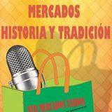 Mercados: Historia y Tradición desde La Coyotera