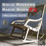 Solid Rockers Radio Show - Welcome 2017 Part 2
